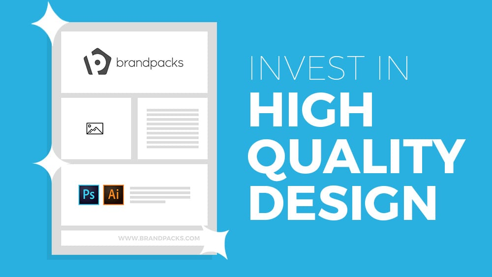 Use High Quality Design