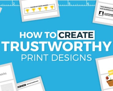 How To Create Trustworthy Print Designs