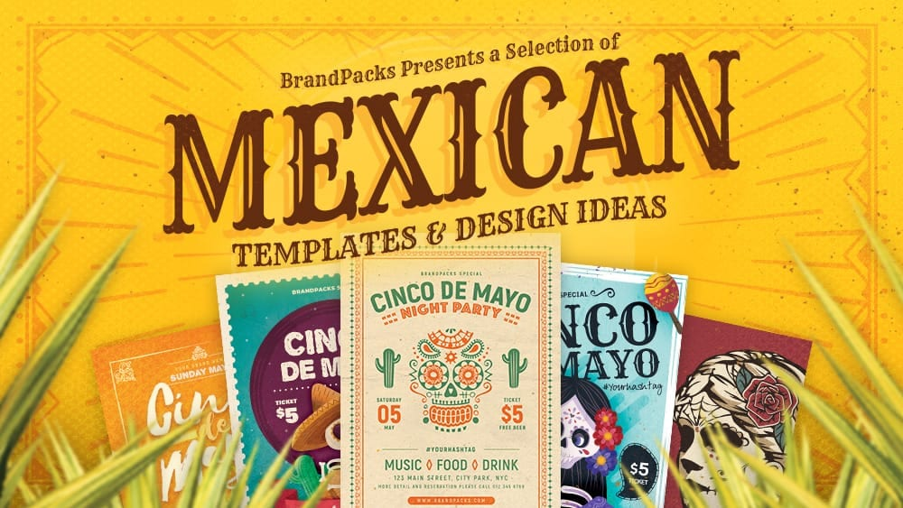 20+ Mexican Themed Templates & Design Ideas
